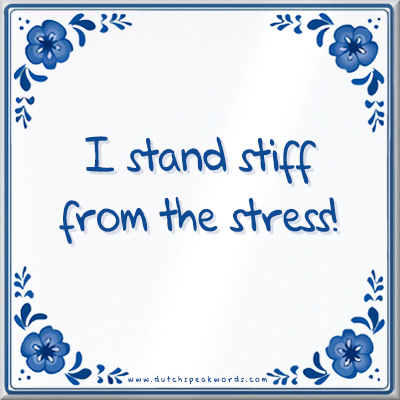 bg_I_stand_stiff_from_the_stress