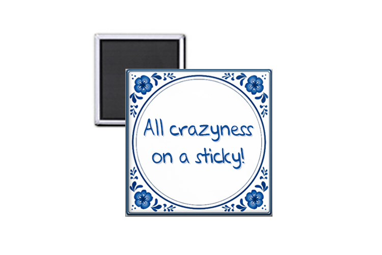 All crazyness on a sticky